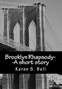 Brooklyn Rhapsody